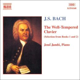 Bach: The Well-Tempered Clavier (Selections from Books 1 & 2)