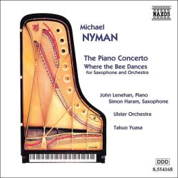 Michael Nyman: Piano Concerto; Where the Bee Dances