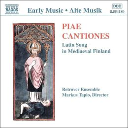 PIAE CANTIONES / LATIN SONGS IN MEDIAEVAL FINLAND
