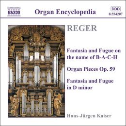 Reger: Organ Works, Vol. 3