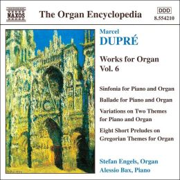 Dupré: Works for Organ, Vol. 6