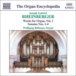 Rheinberger:Works for Organ, Vol. 1