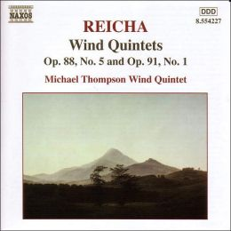 Reicha: Wind Quintets, Opp. 88/5 & 91/1
