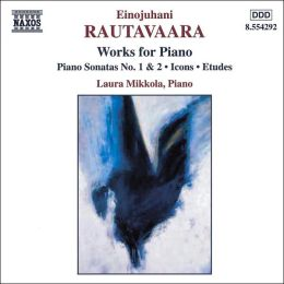 Rautavaara: Works for Piano