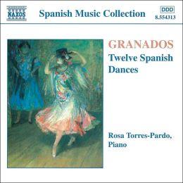 Granados: 12 Danzas españolas
