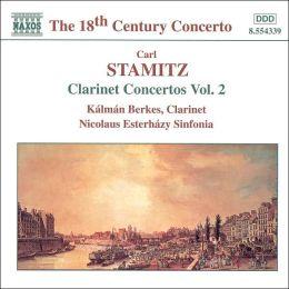 Stamitz: Clarinet Concertos Vol. 2