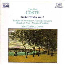 Coste: Guitar Works, Vol. 5