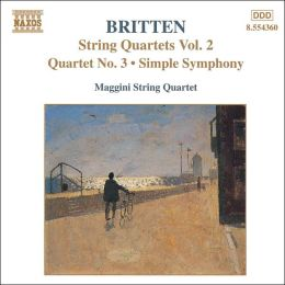 Britten: String Quartets, Vol. 2