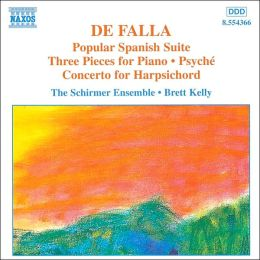 De Falla: Popular Spanish Suite, Three Pieces For Piano, etc.