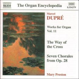 Dupré: Works for Organ Vol. 11