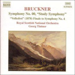 Bruckner: Symphony No.00/Symphony 4 Finale