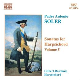 Soler: Sonatas for Harpsichord, Vol.5