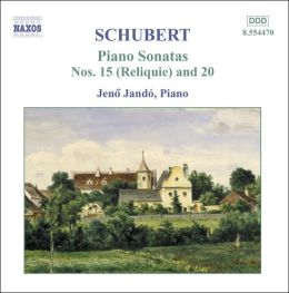 Schubert: Piano Sonatas Nos. 15 (Reliquie) and 20