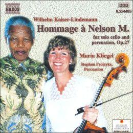 Wilhelm Kaiser-Lindemann: Hommage à Nelson Mandela