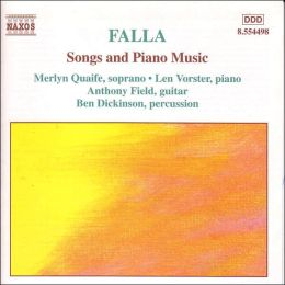 Falla: Songs and Piano Music