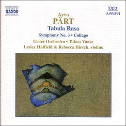 Arvo Pärt: Tabula Rasa; Symphony No. 3; Collage