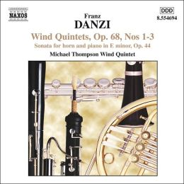 Franz Danzi: Wind Quintets, Op. 68 / Sonata for Horn and Piano, Op. 44