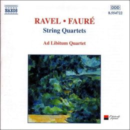 Ravel, Fauré: String Quartets