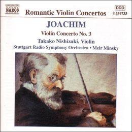 Joseph Joachim: Violin Concerto No. 3