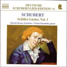 Schubert: Schiller-Lieder, Vol. 1