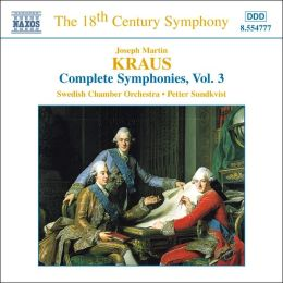 J. Kraus: The Complete Symphonies, Vol. 3