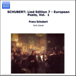 Schubert: European Poets, Vol. 1