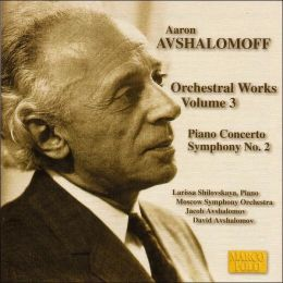 Aaron Avshalomov: Symphony No. 2; Piano Concerto