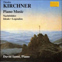 Kirchner: Piano Music