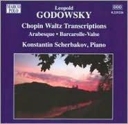 Leopold Godowsky: Chopin Waltz Transcriptions