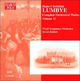 Lumbye: Complete Orchestral Works, Vol. 11