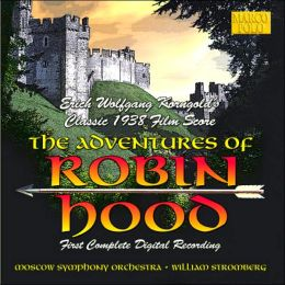 Korngold: The Adventures Of Robin Hood