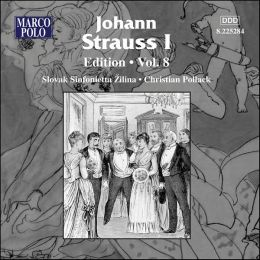 Johann Strauss 1: Edition, Vol. 8
