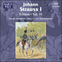 Johann Strauss I: Edition, Vol. 10