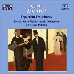 C. M. Ziehrer: Operetta Overtures