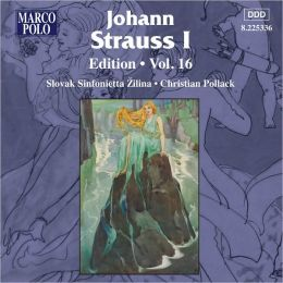 Johann Strauss I Edition, Vol. 16
