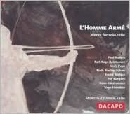 L'Homme Armé: Works for Solo Cello