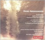 Hans Abrahamsen: Stratifications; Nacht und Trompeten; Concerto for Piano and Orchestra