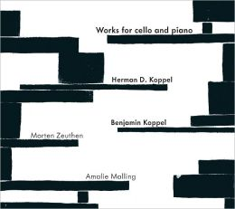 Herman D. Koppel, Benjamin Koppel: Works for Cello & Piano