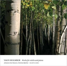 Vagn Holmboe: Works for Volin & Piano