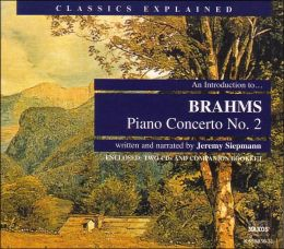 An Introduction to Brahms' Piano Concerto No. 2