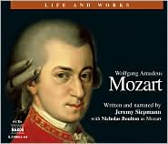 Wolfgang Amadeus Mozart: Life and Works