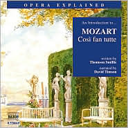 An Introduction to Mozart's Così fan tutte