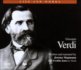 The Life and Works of Giuseppe Verdi