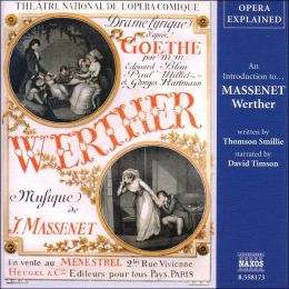 An Introduction to Massenet's Werther