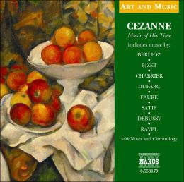Cezanne: Music of His Time