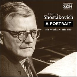 Dmitry Shostakovich: A Portrait