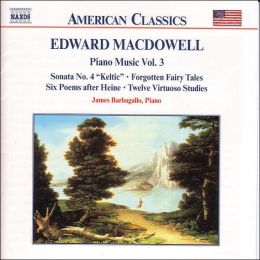 MacDowell: Piano Music, Vol. 3