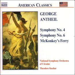 Antheil: Symphonies Nos. 4 & 6