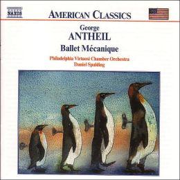 Antheil: Ballet Mécanique