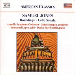 Jones: Roundings, Cello Sonata